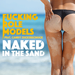 Fucking Role Models - Naked in the sand