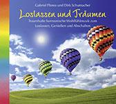 Loslassen und Träumen - Florea & Schumacher